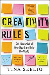 Creativity Rules Book by Tina Seelig