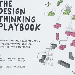 The Design Thinking Playbook by Lewrick, Link and Leifer
